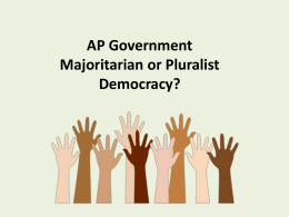 Chapter Two: Majoritarian or Pluralist Democracy?