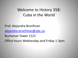 Welcome to History 358: Cuba and Havana: History, Memory