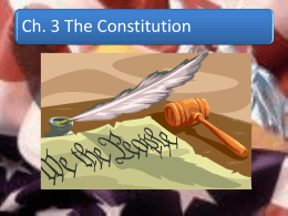 Ch. 3 The Constitution