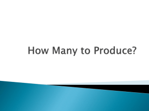 How Many to Produce?