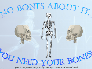 You need your Bones