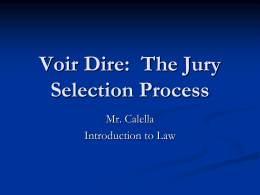Voir Dire: The Jury Selection Process