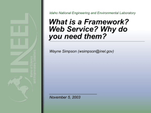 What is a framework? Web service? Why do you want them