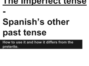 The Imperfect tense - Spanish*s other past tense