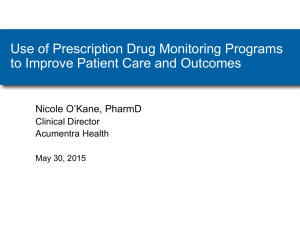 Use of PDMP to Improve Patient Care and Outcomes – O'Kane