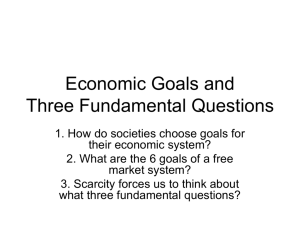 Economic Goals and Three Fundamental Questions
