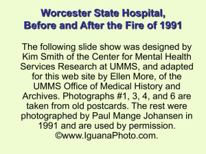 Worcester State Hospital – Before and After the Fire of 1991