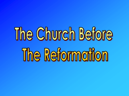The Church before the Reformation