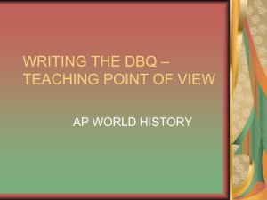 WRITING THE DBQ * TEACHING POINT OF VIEW