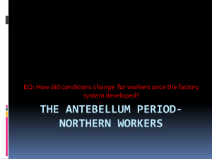 The Antebellum Period-northern workers