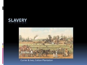 Slavery - Mr. Evans' Website