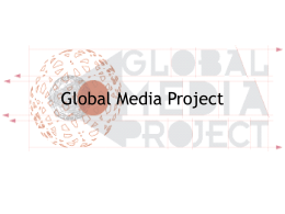 History, Theory, and Production of Global Media