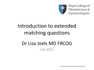 Intro to EMQ - the Royal College of Obstetricians and Gynaecologists