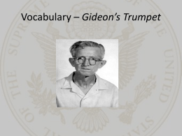 Gideon's Trumpet - Chapters 11 and 12 Summary & Analysis