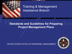 An overview of the OPM/TMA standards and guidelines for proper