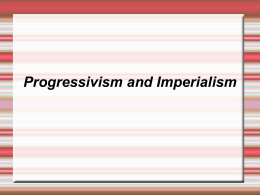 Progressivism and Imperialism