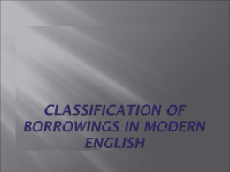 Classification of borrowings in Modern English