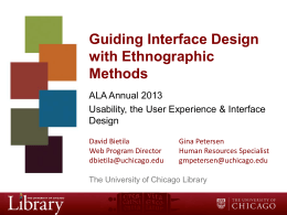 Guiding interface design with ethnographic methods