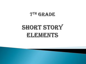 Short Story Elements - Montgomery County Schools
