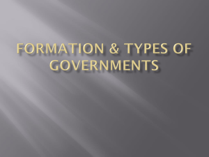 Formation & Types of Governments Types of Government Systems