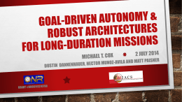 Goal-Driven Autonomy & Robust Architectures for Long