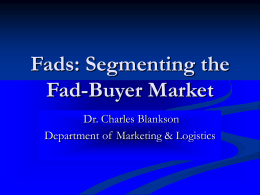 Fads: Segmenting the Fad