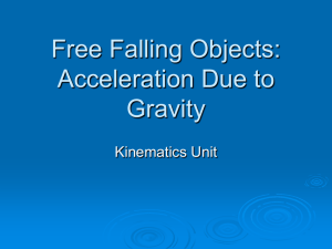 Free Falling Objects: Acceleration Due to Gravity