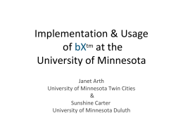 Implementation and usage of bX at the University of
