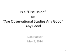 Is a *Discussion* on *Are Oservational Studies Any Good* Any Good