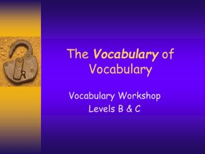 The Vocabulary of Vocabulary Levels B & C