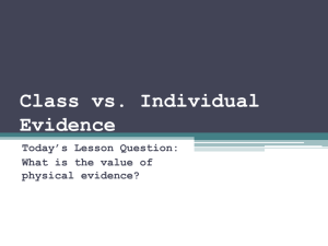 What is the value of physical evidence?