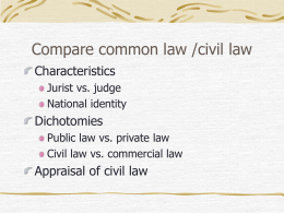 Compare common law /civil law
