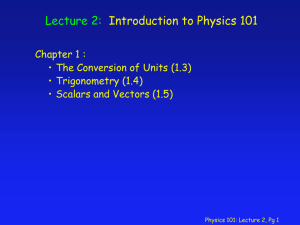 Physics 101: Lecture 1 Notes