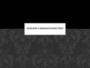 English 11 Romanticism test