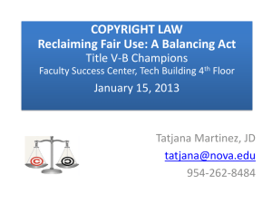 COPYRIGHT LAW Reclaiming Fair Use A Balancing Act