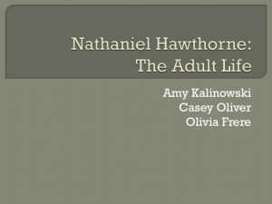 Nathaniel Hawthorne: The Adult Life