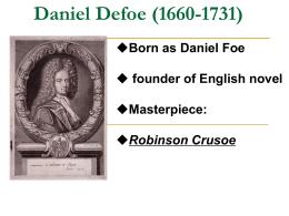 Summary of robinson crusoe by daniel defoe literary essay