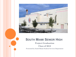 Class of 2018 Requirements - South Miami Senior High School