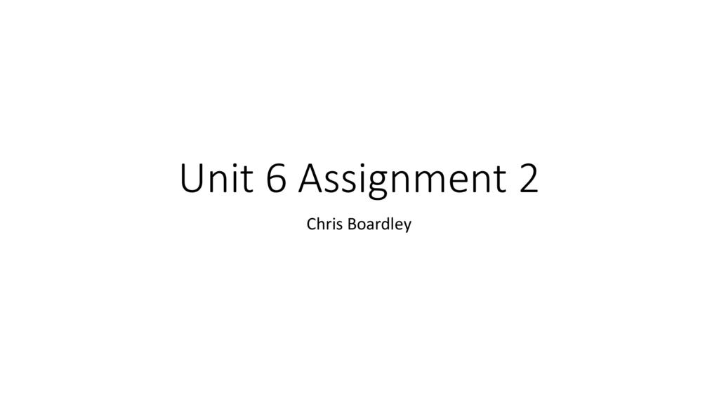 Unit 6 Assignment 2