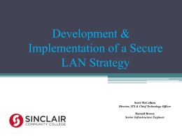 Secure Lan Strategy by Scott McCollum, Sinclair Community College