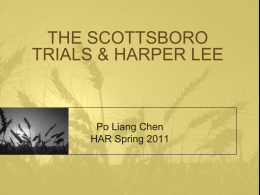 HARPER LEE & THE SCOTTSBORO TRIALS