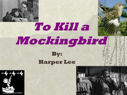 2014 TKAM and Harper Lee Intro PowerPoint