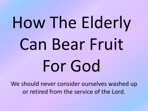 How The Elderly Can Bear Fruit For God