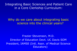Integrating basic and clinical sciences in the post-gateway era