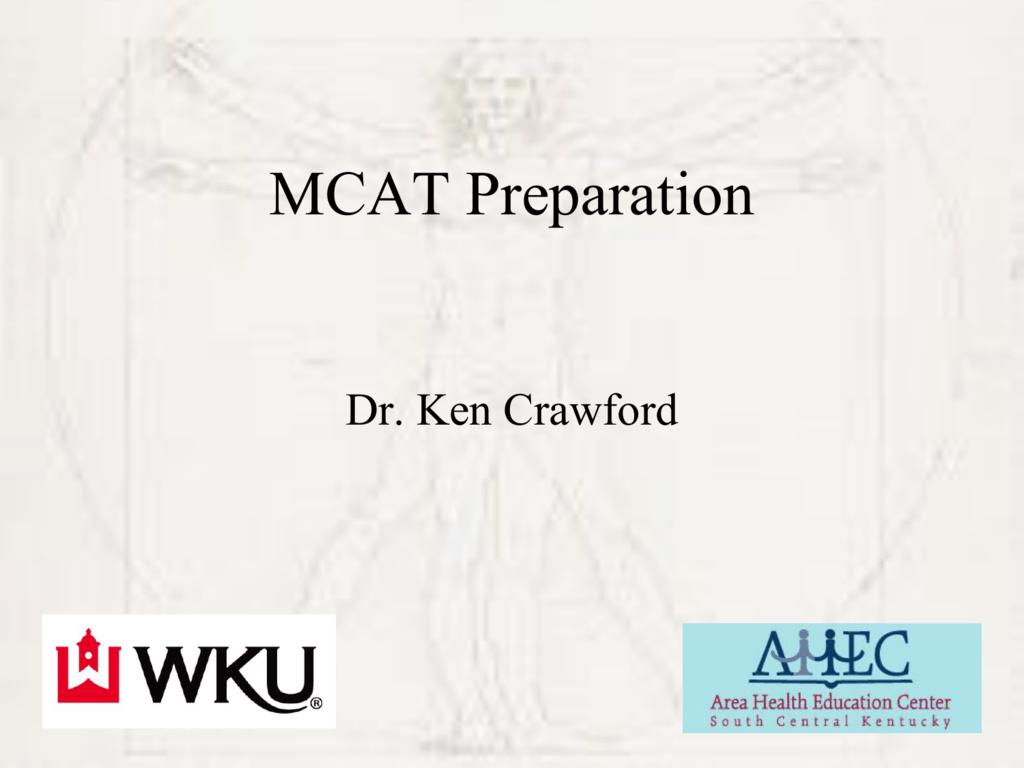 PowerPoint Slides for MCAT Information