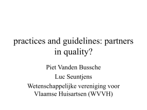 The practice and guidelines: partners in quality?