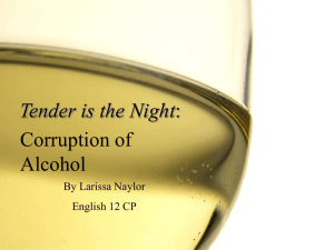 Tender is the Night: Corruption of Alcohol
