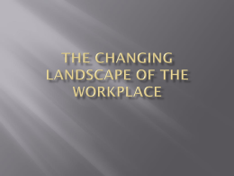 The Changing Landscape of Organizations