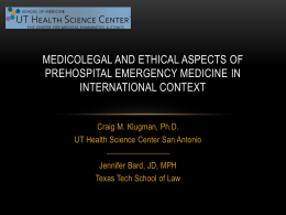 Medicolegal and Ethical Aspects of Prehospital Emergency