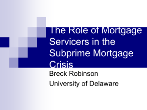 The Role of Mortgage Servicers in the Subprime